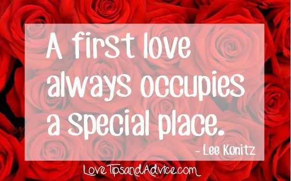 First love quote - a first love always occupies a special place - lee konitz