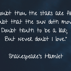 Love Quote - Doubt thou the stars are fire