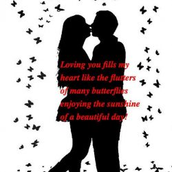 Loving you fills my heart like the flutters of many butterflies quote
