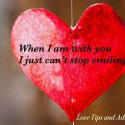 When I am with you I just can't stop smiling - love quotes